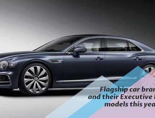 Flagship car brands and their Executive Luxury models this year